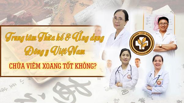Trung tâm Thừa kế và Ứng dụng Đông y Việt Nam chữa viêm xoang có tốt không? - Ảnh 1