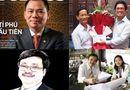 Bí quyết làm giàu - Thấy gì từ con số hơn 200 người siêu giàu ở Việt Nam?