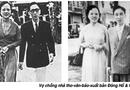 """Gia đình - Tình yêu - Đi tìm chuyện tình như tiểu thuyết của cặp vợ chồng thi sĩ """"vang bóng một thời"""""""