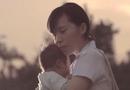 """Video-Hot - Video: """"Hãy biết ơn vì mẹ là tất cả của con"""""""