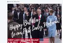 Tin thế giới -  Donald Trump chúc mừng sinh nhật Đệ nhất phu nhân trên Twitter