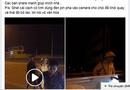 Tin tức - Đình chỉ công tác CSGT vung tay, rọi đèn vào mặt người quay phim