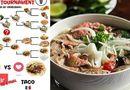 Đời sống - Phở Việt Nam được cư dân mạng thế giới bình chọn là món ăn truyền thống ngon nhất