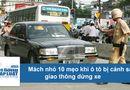 Tin tức - Mách nhỏ 10 mẹo khi ô tô bị cảnh sát giao thông dừng xe