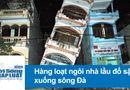Tin tức - Video: Chết lặng trước cảnh 9 ngôi nhà đổ sập xuống sông Đà