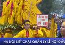 Xã hội - Hà Nội siết chặt quản lý lễ hội đầu xuân