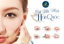Sức khoẻ - Làm đẹp - Bạn đã hiểu gì về công nghệ cắt mí mắt tại Hàn Quốc?