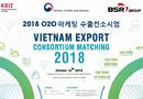 Xã hội - Sự kiện kết nối giao thương Việt Nam – Hàn Quốc Export Consortium 2018