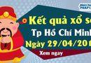 Kinh doanh - Kết quả xổ số TP.Hồ Chí Minh ngày 29/4/2019