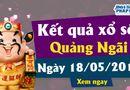Kinh doanh - Kết quả xổ số Quảng Ngãi ngày 18/5/2019