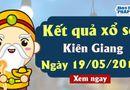 Kinh doanh - Kết quả xổ số Kiên Giang ngày 19/5/2019