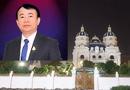 """Kinh doanh - Đại gia Phát """"Dầu"""": Từ ông chủ sở hữu nhiều lâu đài """"khủng"""" đến """"trùm"""" mua bán hóa đơn"""