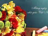 Tuyển tập lời chúc 20/11 hay và ý nghĩa nhất dành tặng cho thầy cô giáo