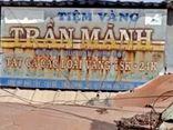 Vụ chủ tiệm vàng Trần Mãnh báo bị trộm 1 tỷ: Dấu vết ở hiện trường có gì?