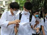 Tuyển sinh vào lớp 10 tại Hà Nội: Đề tiếng Anh dễ bất ngờ, dự kiến nhiều thí sinh đạt điểm 9,10