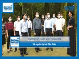 Trưởng Ban Tuyên giáo Trung ương về nguồn tại xã Tân Trào