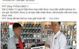 Thực hư thông tin FPT Shop bán iPhone 6S giá 89 nghìn đồng
