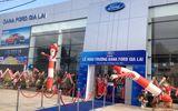 Ford Việt Nam mở rộng đại lý với tổng đầu tư lên tới 72 tỷ đồng