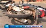 Lâm Đồng: Tai nạn giao thông khiến 1 người tử vong