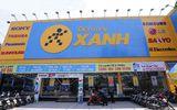 Điện máy Xanh đã có 253 siêu thị