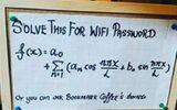 """""""Vò đầu bứt tóc"""" với những mật khẩu Wifi quá bá đạo vì độ rắc rối và rườm rà"""
