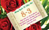 Lời chúc 8-3 cho mẹ, vợ, người yêu, bạn gái hay và ý nghĩa nhất
