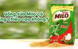 Uống sữa Milo có tăng chiều cao không?