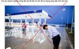 """Bịa đặt """"đề xuất cấm công chức đổ xăng tại trạm xăng Nhật"""" bị xử lý ra sao?"""