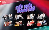 """Các hot Youtuber hàng đầu Việt Nam lần đầu tiên cùng """"đổ bộ"""" sóng truyền hình trong show """"Kết nối đam mê"""""""