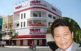 Cựu chủ tịch TrustBank liên quan đại án Phạm Công Danh hầu tòa