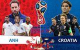 Bán kết Anh - Croatia: Trận chung kết World Cup 2018 sẽ gọi tên ai?
