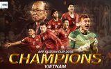 Báo nước ngoài đồng loạt ca ngợi chức vô địch AFF Cup và người hâm mộ Việt Nam