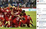 """Trào lưu mới của cầu thủ Việt Nam sau khi lọt tứ kết Asian Cup 2019: """"Anh sẽ về nhưng không phải hôm nay"""""""