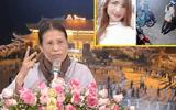 """Mẹ nữ sinh giao gà bị sát hại ở Điện Biên: """"Nếu bà Yến không xin lỗi, gia đình tôi sẽ nhờ đến pháp luật"""""""