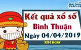 Trực tiếp kết quả Xổ số Bình Thuận hôm nay, thứ 5 ngày 4/4/2019