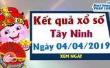 Trực tiếp kết quả Xổ số Tây Ninh hôm nay, thứ 5 ngày 4/4/2019