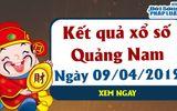 Trực tiếp kết quả Xổ số Quảng Nam hôm nay, thứ 3 ngày 9/4/2019