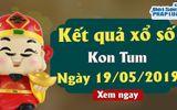 Kinh doanh - Kết quả xổ số Kon Tum ngày 19/5/2019