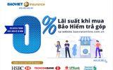 Ưu đãi mua bảo hiểm Bảo Việt trả góp lãi suất 0%