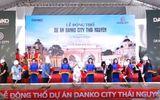 Tập đoàn Danko tăng vốn lên 800 tỷ đồng sau khi được chỉ định loạt dự án ở Thái Nguyên