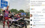 """Vụ nam thanh niên chạy xe xuyên Việt hết hơn 19 tiếng: """"Phượt thủ"""" thừa nhận bịa chuyện để gây chú ý dư luận"""