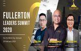 Hội nghị thượng đỉnh các nhà lãnh đạo Fullerton 2020 lần đầu tiên tổ chức tại thành phố Hồ Chí Minh