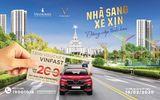 Cần biết - Mua nhà Vinhomes tặng voucher xe Vinfast lên tới 200 triệu
