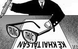 Tin trong nước - Dự thảo mới về kiểm soát tài sản, thu nhập người có chức vụ quyền hạn: Không trung thực có thể bị mất chức!