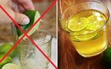 """Đời sống - Nước chanh rất tốt cho cơ thể, nhưng uống kiểu này còn hại hơn """"thuốc độc"""""""