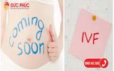 Cách tính tuổi thai trong thụ tinh ống nghiệm (IVF)