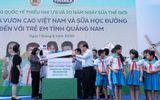 Thị trường - 34.000 trẻ em Quảng Nam đón nhận niềm vui uống sữa từ Vinamilk trong ngày 1/6