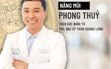 Xã hội - Nâng mũi phong thủy theo góc nhìn từ Ths. Bác sỹ Trần Quang Long