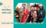 Giải trí - Tây Du Ký: Bí ẩn về Sa Tăng và mối duyên nợ chưa có lời giải với sư phụ Đường Tăng