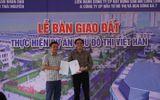 Chủ đầu tư khu đô thị Việt Hàn, Phổ Yên chính thức nhận quyết định bàn giao đất